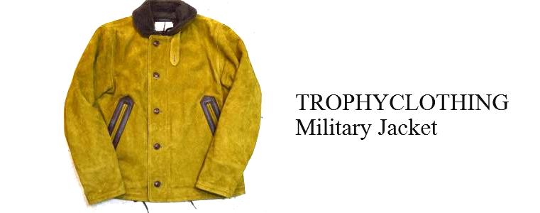 トロフィークロージング-ミリタリージャケット